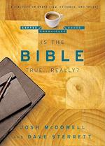 Is the Bible True . . . Really? af Josh McDowell, Dave Sterrett