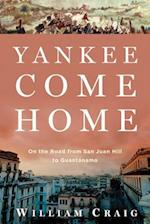 Yankee Come Home af William Craig