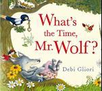 What's the Time, Mr. Wolf? af Debi Gliori