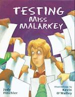 Testing Miss Malarkey (Miss Malarkey)