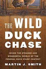The Wild Duck Chase af Martin J. Smith