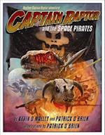 Captain Raptor and the Space Pirates (Captain Raptor)