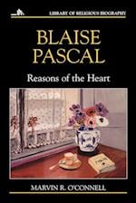 Blaise Pascal: Reasons of the Heart