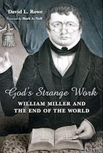 God's Strange Work (Library of Religious Biography)