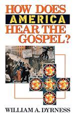 How Does America Hear the Gospel?