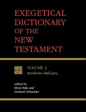 Exegetical Dictionary of the New Testament, Vol. 3
