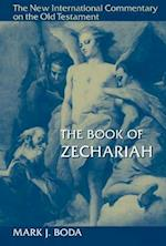 The Book of Zechariah (NEW INTERNATIONAL COMMENTARY ON THE OLD TESTAMENT)