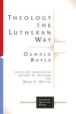 Theology the Lutheran Way af Oswald Bayer