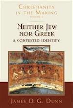 Neither Jew Nor Greek af James D. G. Dunn