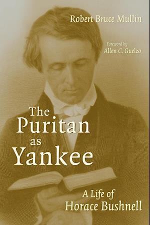 Puritan as Yankee