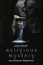 Religious Mystery and Rational Reflection