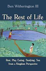 The Rest of Life af Ben Witherington III