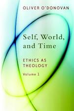 Self, World, and Time, Volume 1 af Oliver O'donovan