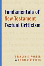 Fundamentals of New Testament Textual Criticism af Stanley E Porter
