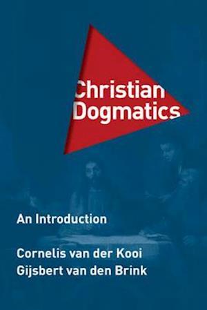 Bog, hardback Christian Dogmatics af G. van den Brink, C. Van Der Kooi
