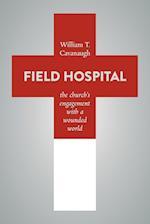 Field Hospital af William T. Cavanaugh