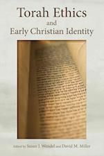 Torah Ethics and Early Christian Identity af David M. Miller