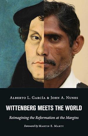 Bog, paperback Wittenberg Meets the World af Alberto L. Garcia