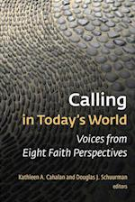 Calling in Today's World af Kathleen A. Cahalan
