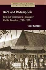 Race and Redemption (Studies in the History of Christian Missions)