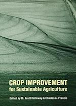 Crop Improvement for Sustainable Agriculture (Our Sustainable Future, nr. 4)