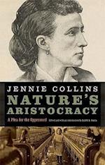 Nature's Aristocracy af Jennie Collins