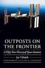 Outposts on the Frontier (Outward Odyssey: A People's History of Spaceflight)