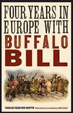 Four Years in Europe with Buffalo Bill (The Papers of William F.