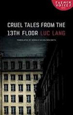 Cruel Tales from the Thirteenth Floor (French Voices)