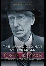 The Grand Old Man of Baseball
