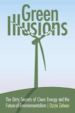 Green Illusions (Our Sustainable Future)
