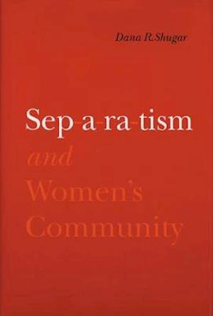 Separatism and Women's Community