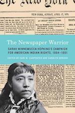 The Newspaper Warrior af Sarah Winnemucca Hopkins
