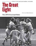 The Great Eight af Society for American Baseball Research (