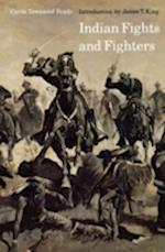 Indian Fights and Fighters af Cyrus Townsend Brady