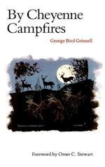 By Cheyenne Campfires af George Bird Grinnell