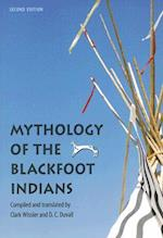 Mythology of the Blackfoot Indians, Second Edition af Clark Wissler