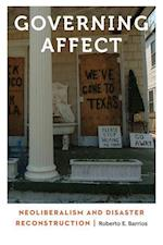 Governing Affect (Anthropology of Contemporary North America)