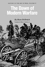 The Dawn of Modern Warfare af Hans Delbruck