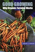 Good Growing (Our Sustainable Future, nr. 17)