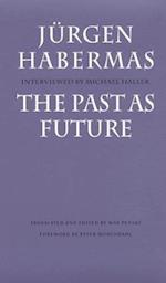 The Past as Future (Modern German Culture Literature Series)
