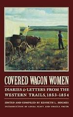 Covered Wagon Women, Volume 6 (COVERED WAGON WOMEN, nr. 6)