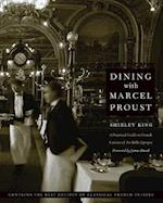 Dining with Marcel Proust (At Table)