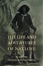 The Life and Adventures of Nat Love af Nat Love