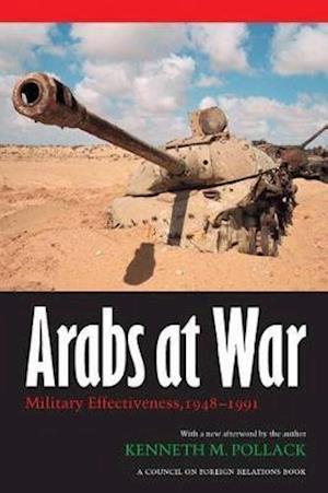 Arabs at War: Military Effectiveness, 1948-1991