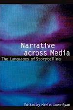 Narrative across Media (Frontiers of Narrative)