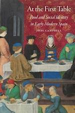 At the First Table (Early Modern Cultural Studies)