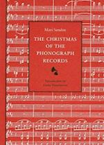 The Christmas of the Phonograph Records af Mari Sandoz