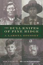 The Dull Knifes of Pine Ridge af Joe Starita