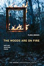 Woods Are on Fire: New and Selected Poems